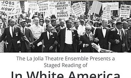 "Promotional graphic for ""In White America"" - Staged Reading Of A Classic Civi..."