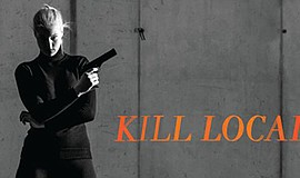 "A promotional poster for ""Kill Local"" at La Jolla Playhouse."
