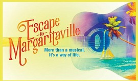 "A promotional poster for ""Escape to Margaritaville"" at the La Jolla Playhouse."