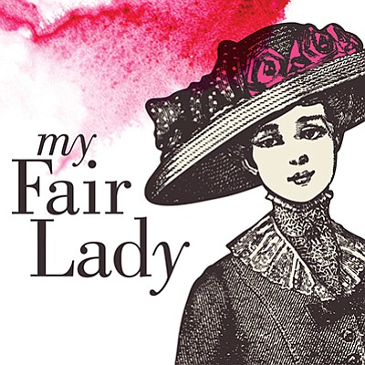 "A promotional poster for ""My Fair Lady"" at The Welk."