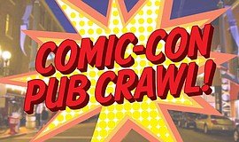 Promotional graphic for the Comic-Con Pub Crawl.