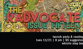 "Promotional graphic for ""The Radvocate"" Literary Magazine and Issue 15 Launch..."