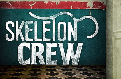 "A promotional poster for ""The Skeleton Crew."""