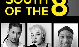 "A promotional poster for ""South of the 8,"" courtesy of La Jolla Playhouse."