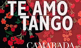 "Promotional graphic for ""Te Amo Tango."" Courtesy of Camar..."