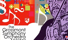 Promotional graphic for the Grossmont Symphony Orchestra and Master Chorale.