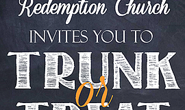 Promotional graphic for Trunk or Treat. Courtesy of Redemption Church.