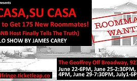 "Flier for ""Mi Casa, Su Casa Or How To Get 175 Roommates,"" a performance by th..."