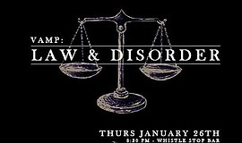 Promotional graphic for VAMP: Law and Disorder.