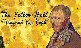 "A poster from ""The Yellow Hell of Vincent Van Gogh."""
