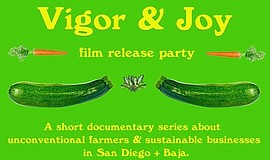 "A promotional poster for ""Vigor & Joy"" film release party, courtesy of Cura C..."