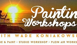 Promotional graphic for Painting Workshops with Wade Koniakowsky.