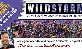 Promotional graphic for the 25th Anniversary WildStorm Reunion. Courtesy of S...