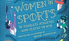 "Cover of Rachel Ignotofsky's book, ""Women in Sports."""