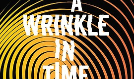 "A promotional graphic for ""A Wrinkle In Time."""