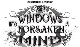 Promo graphic for 'Windows Into A Forsaken Mind'