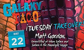Promo graphic for Taco Tuesday Takeover With Matt Gordon