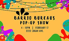Promo graphic for Barrio Bureaus Pop-Up Show