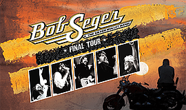Promo graphic for Bob Seger & The Silver Bullet Band