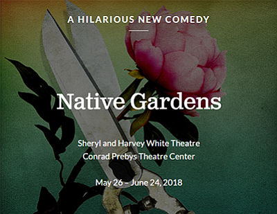 "Promotional graphic for ""Native Gardens."" Courtesy of The..."