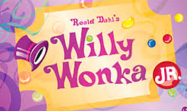 Promo graphic for Roald Dahl's 'Willy Wonka Jr.'