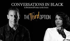 Promo graphic for Conversations In Black: The Third Option