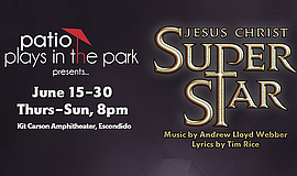 Promo graphic for 'Jesus Christ Superstar' At Patio Pla...