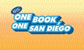 Promo graphic for Be Part Of One Book, One San Diego At...