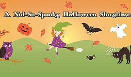 Promo graphic for A Not-So-Spooky Halloween Storytime (...