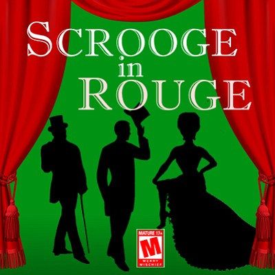 "Promotional poster for ""Scrooge in Rouge."" Courtesy of th..."