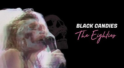 A promotional poster for Black Candies: The Eighties, cou...