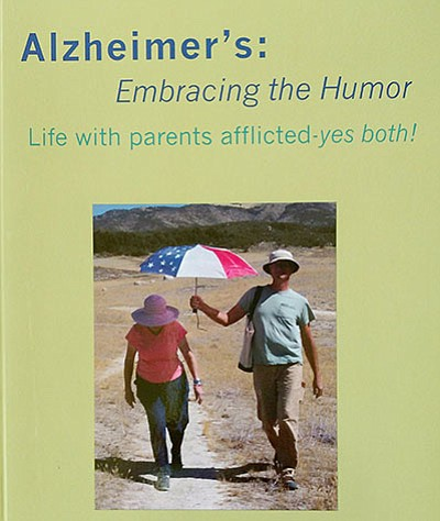 "Photo of the cover of ""Alzheimer's: Embracing the Humor.""..."