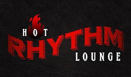 Promo graphic for Hot Rhythm Lounge