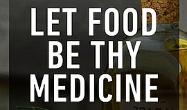 Promo graphic for 'Let Food Be Thy Medicine'