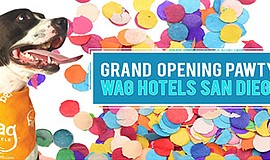 Promo graphic for Wag Hotels San Diego Grand Opening Pawty