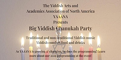 Promotional graphic for the Big Yiddish Chanukkah Party. ...