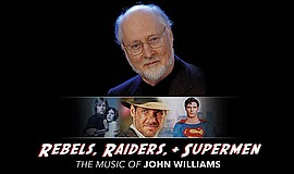 A promotional poster for The Music of John Williams conce...