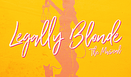 Promo graphic for 'Legally Blonde' At New Village Arts
