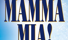 Promo graphic for 'Mamma Mia!' At Moonlight Amphitheatre