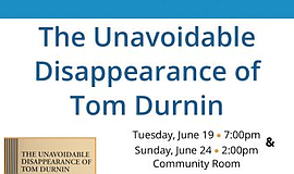 Promo graphic for 'The Unavoidable Disappearance Of Tom...