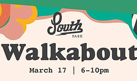 Promo graphic for South Park Spring Walkabout