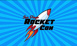 Promotional graphic courtesy of San Diego Rocket-Con.