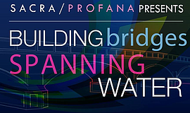 Promo graphic for Building Bridges Spanning Water
