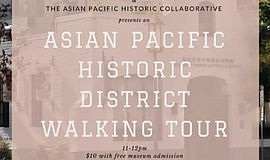 Promo graphic for Asian Pacific Historic District Walki...