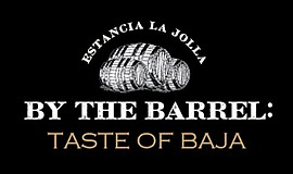 Promo graphic for By The Barrel: Taste Of Baja