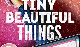 Promo graphic for The Old Globe's 'Tiny Beautiful Things'
