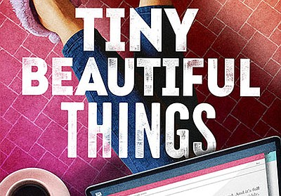"A promotional graphic for ""Tiny Beautiful Things,"" courte..."