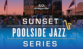 Promotional graphic for the Sunset Poolside Jazz Series. ...