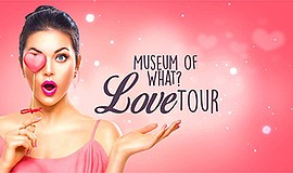 Promo graphic for Museum Of What 'Love Tour'