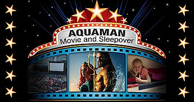 """Promotional graphic for Sleepover Experience After """"Aquam..."""